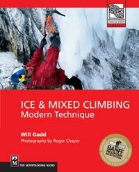 Ice & Mixed Climbing - Modern Technique