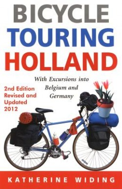 Bicycle Touring Holland 2nd. Ed. 2012