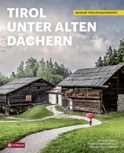 Tirol Unter Alten Dächern