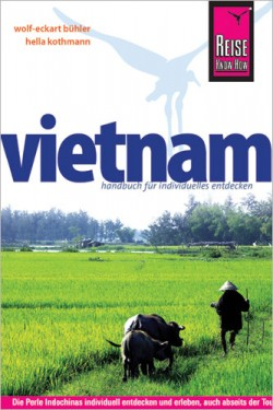 Vietnam - mit Hanoi, Hue und Saigon