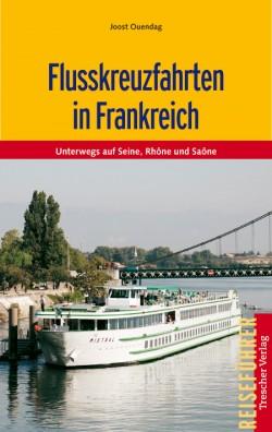 TV-Flusskreuzfahrten in Frankreich 1.A 2011