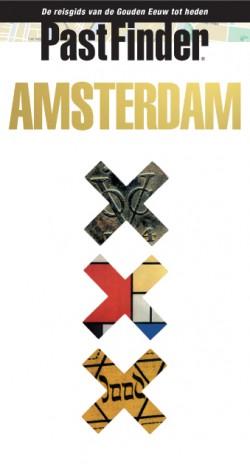 PastFinder Amsterdam - De reisgids van de Gouden Eeuw tot heden 1.A 2010