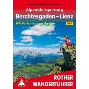 Rother Wanderführer Alpenüberquerung Berchtesgaden – Lienz (1.A 2016)