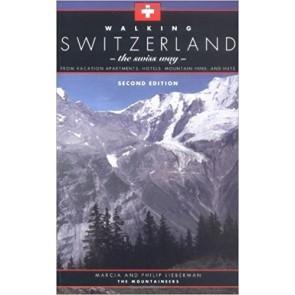 Walking Switzerland - The Swiss Way 2nd. Edition