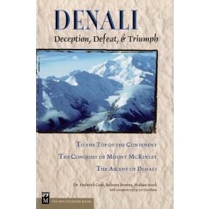 Denali - Deception, Defeat, & Triumph