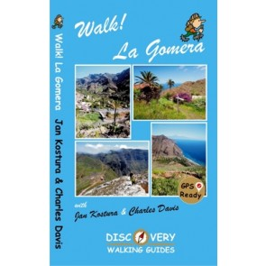 Wandelgids Walk! La Gomera 4th. ed. 2017