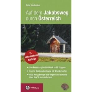 Auf dem Jakobsweg durch Österreich - von Pressburg bis Feldkirch in 28 Etappen