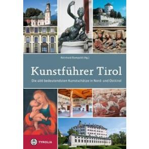 Kunstführer Tirol - Die 400 bedeutendsten Kunstschätze in Nord- und Osttirol