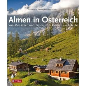 Almen in Österreich - Von Menschen und Tieren, vom Gestern und Heute