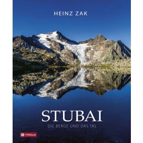 Stubai - Die Berge und das Tal