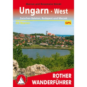 Rother Wanderführer Ungarn West - 50 Touren-GPS  (1.A 2011)