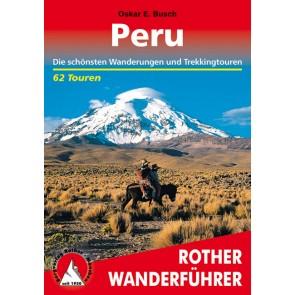 Rother Peru Die schónsten Wanderungen und Trekkingtouren 62 Touren (1.A 2013)