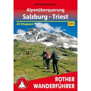 Rother Wanderführer Alpenüberquerung Salzburg – Triest (1.A 2016)