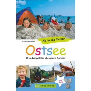 Ab in die Ferien: Ostsee - Urlaubsspaß für die ganze Familie