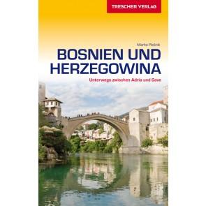 Reisgids Bosnien und Herzegowina - Unterwegs zwischen Save und Adria  6.A 2017
