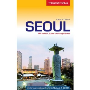 Reisgids Seoul mit Incheon, Suwon und Ganghwa-Insel 2.A 2017