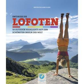 Reisgids Entdecke die Lofoten - 50 Outdoor Highlights auf den schönsten Inseln der Welt