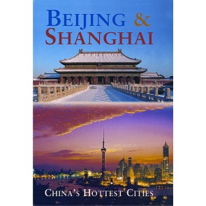 Reisgids Odyssey Beijing & Shanghai - China's Hottest Cities (2013)