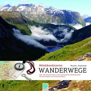 Wanderwege Mittelskandinavien - Über 200 Wanderrouten