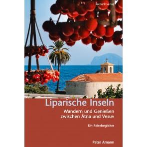Reisgids Liparische Inseln - Wandern und Genießen zwischen Ätna und Vesuv. Ein Reisebegleiter