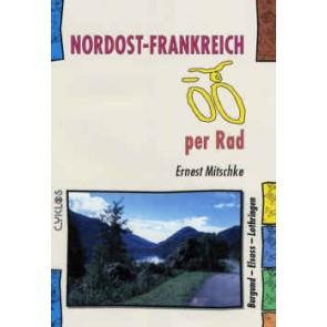 Nordost-Frankreich per Rad (Burgund-Elsass-Champagne-Lothringen-Jura)