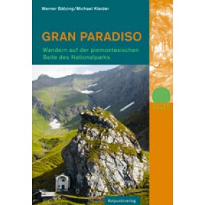 Gran Paradiso - Wandern auf der Piemontesischen Seite des Nationalparks
