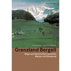 Grenzland Bergell - zwischen Maloja und Chiavenna