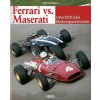 Ferrri vs. Maserati - Unerbittliche Motorsportrivalen