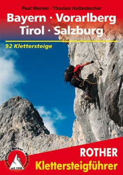 Klettersteig Bayern Vorarlberg Tirol Salzburg (11.A 2016)