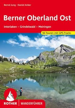 Rother Wanderfúhrer Berner Oberland Ost 56 Touren (9.A 2021)