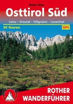 Rother Wanderführer Osttirol-Süd 50 Touren (5.A 2016)