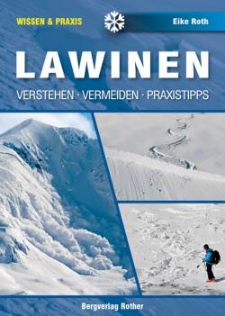 Lawinen Verstehen-Vermeiden-Praxistipps 1.A 2013