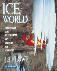 Ice World - techniques and experiences of modern iceclimbing