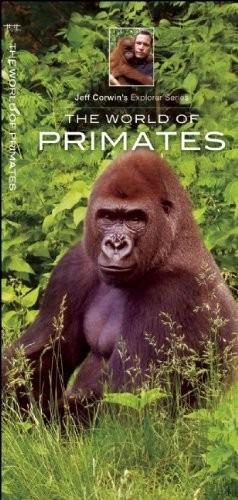 Jeff Corwin's Explorer Series: The World of Primates (2014)