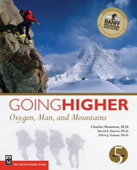 Going Higher - Oxygen, Man and Mountains