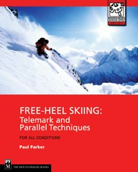 Free-Heel Skiing - Telemark and Parallel Techniques