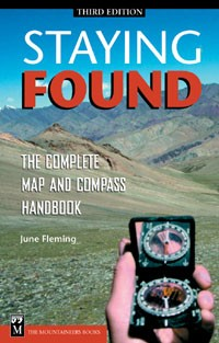 Staying Found - the complete map and compass handbook