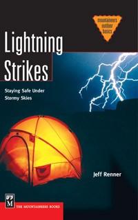Lightning Strikes - staying safe under stormy skies