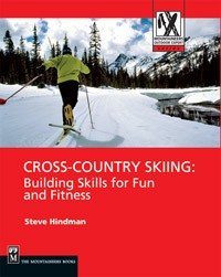 Cross-Country Skiing - building skills for fun and fitness