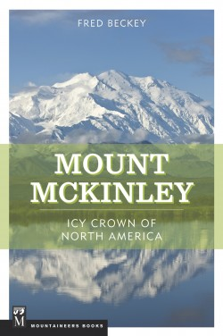 Mount McKinley -Icy Crown of North America