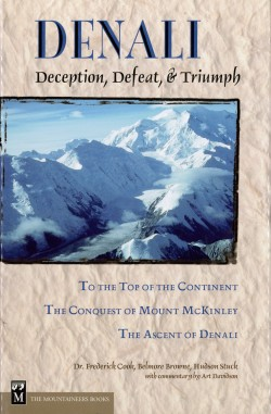 Denali - Deception, Defeat, & Triumph