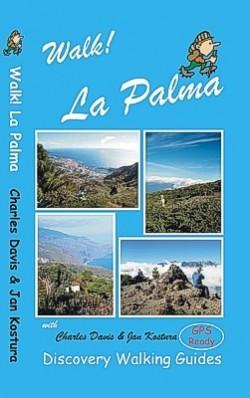 Wandelgids Walk! La Palma 3rd. ed. 2015