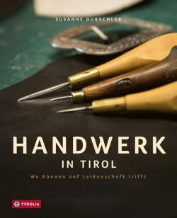 Handwerk in Tirol