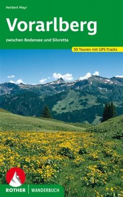 Rother Wanderbuch Vorarlberg -zwischen Bodensee und Silvretta 50 Touren mit GPS Tracks (3.A 2020)