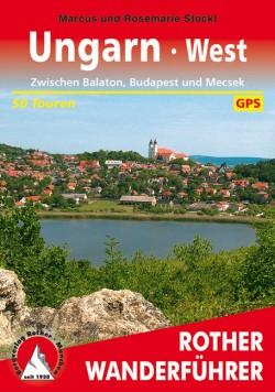 Rother Wanderführer Ungarn West - 50 Touren-GPS  (1.A 2011)