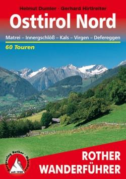 Rother Wanderfuehrer Osttirol Nord 60 Touren (8.A 2014)