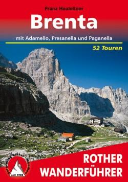 Wandelgids Rother Wanderführer Brenta- mit Adamello, Presanella - 52 Touren (3.A 2017)