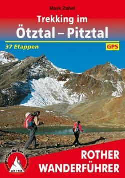 Rother Wanderführer Trekking im Ötztal - Pitztal 37 Etappen (1.A 2016)