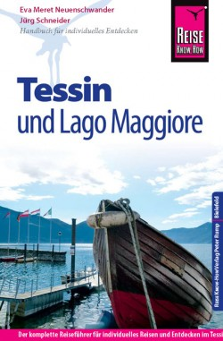 Reisgids Tessin mit Lago Maggiore 4.A 2014/15