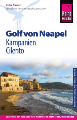 Reisgids Golf von Neapel, Kampanien Cilento 8.A 2018